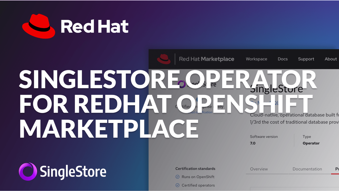 SingleStore on Redhat Marketplace Video